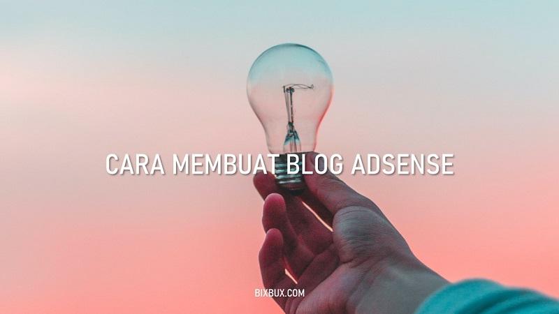 cara membuat blog untuk adsense