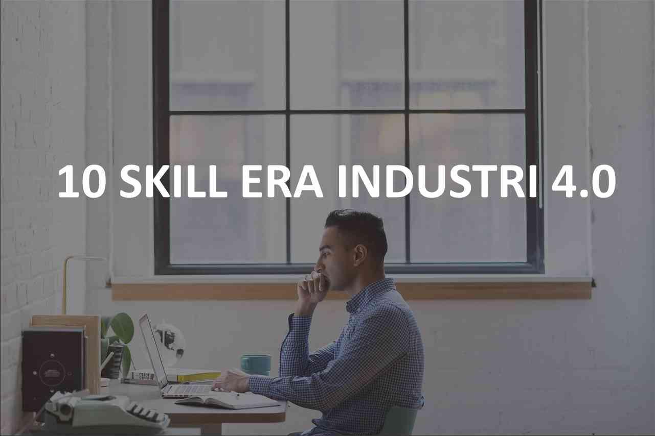 skill era industri 40
